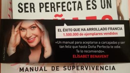 Ser perfecta es un coñazo. Elísabet Benavent.