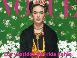 Los vestidos de Frida Kahlo