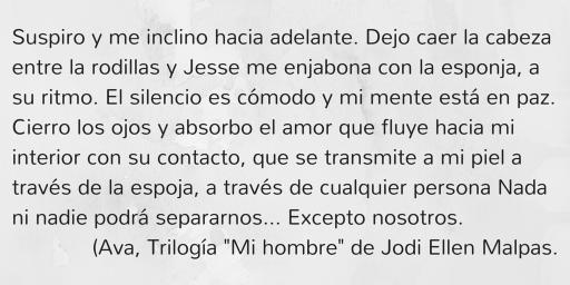 Frase Ava, entrada confesión, trilogía mi hombre, Jodi Ellen Malpas