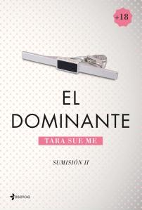 El dominante II. Tara Sue Me