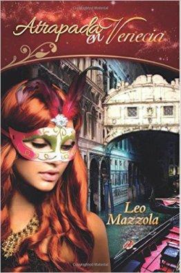 Atrapada en Venecia de Leo Mazzola