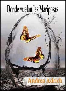 donde vuelas las mariposas