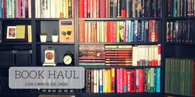 BOOK HAUL los libros de Jade