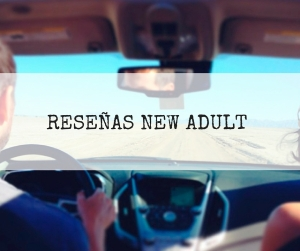 RESEÑAS NEW ADULT
