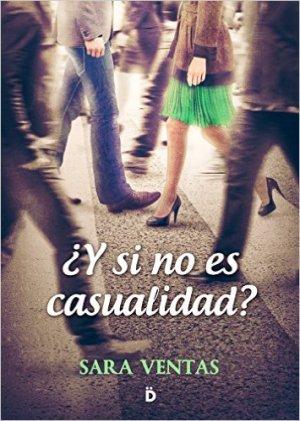 ¿Y si no es casualidad? de Sara Ventas