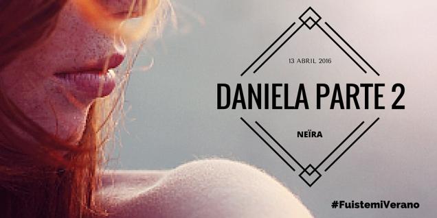 DANIELA 2 Fuiste mi verano