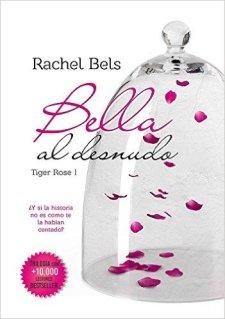 Bella al desnudo de Rachel Bels Tiger Rose 1