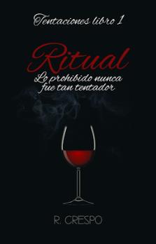 Ritual de R. Crespo Saga Tentaciones 1