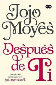 Despues de ti de Jojo Moyes Segunda parte