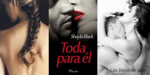 Toda para él de Shayla Blak. Saga