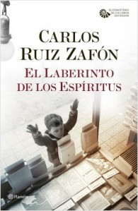 El laberinto de los espirutus de Carlos Ruiz Zafón