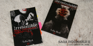 saga-indomable parte 2 Kattie Black