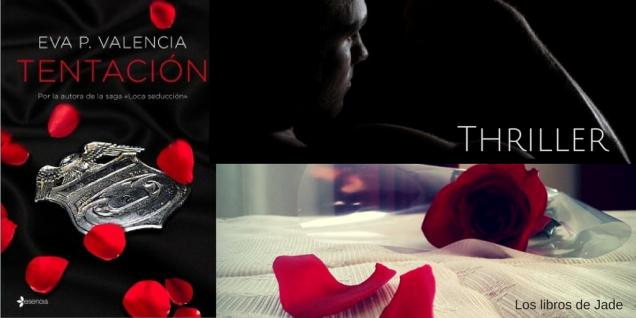 ENLACE DE COMPRA SOBRE LA IMAGEN/ Tapa blanda: 272 páginas /Editor: Essencia (27 de septiembre de 2016)/ Tentación en un thriller erótico